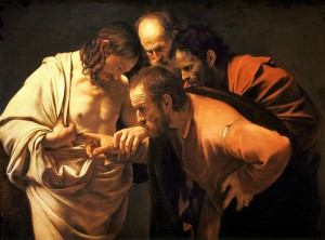 The Incredulity of Saint Thomas, 1603 by Caravaggio.